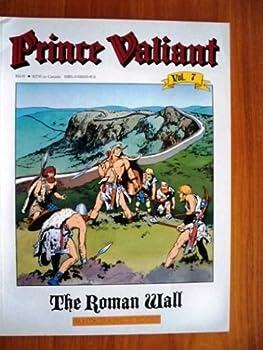 Paperback Prince Valiant, Vol. 7: The Roman Wall Book