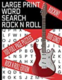 LARGE PRINT WORD SEARCH ROCK N ROLL: THIS WORD FIND PUZZLE BOOK COVERS DECADES OF THE BEST ROCK | 100 WORD SEARCH PUZZLES | 1000 SONGS IN ALL | MAKES A GREAT GIFT FOR THE MUSIC LOVER