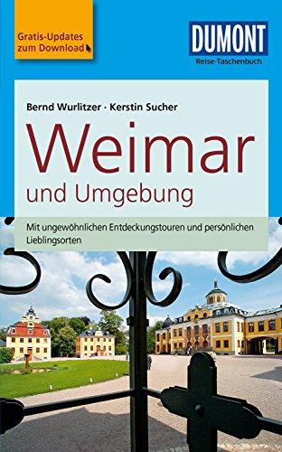 DuMont Reise-Taschenbuch Reiseführer Weimar und Umgebung: mit praktischen Downloads...