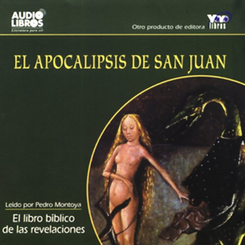 El Apocalipsis de San Juan [The Apocalypse of Saint John] (Texto Completo) audiobook cover art