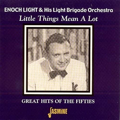 Enoch Light & His Light Brigade Orchestra