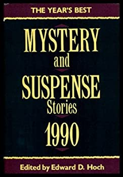The Year's Best Mystery and Suspense Stories, 1990 0802711391 Book Cover