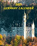 Germany Calendar 2021: Monday to Sunday 2021 Monthly Calendar Book with Images of Germany
