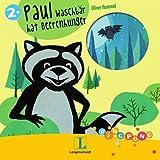 Paul Waschbär hat Beerenhunger - Pappbilderbuch: PiNGPONG