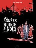 Les Années rouge et noir tome 2 - Alain