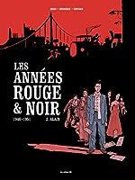 Les Années rouge et noir tome 2 - Alain de Pierre Boisserie
