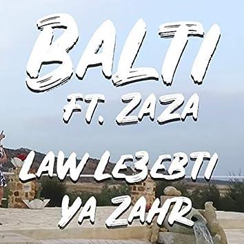 Law Leaebti Ya Zahr