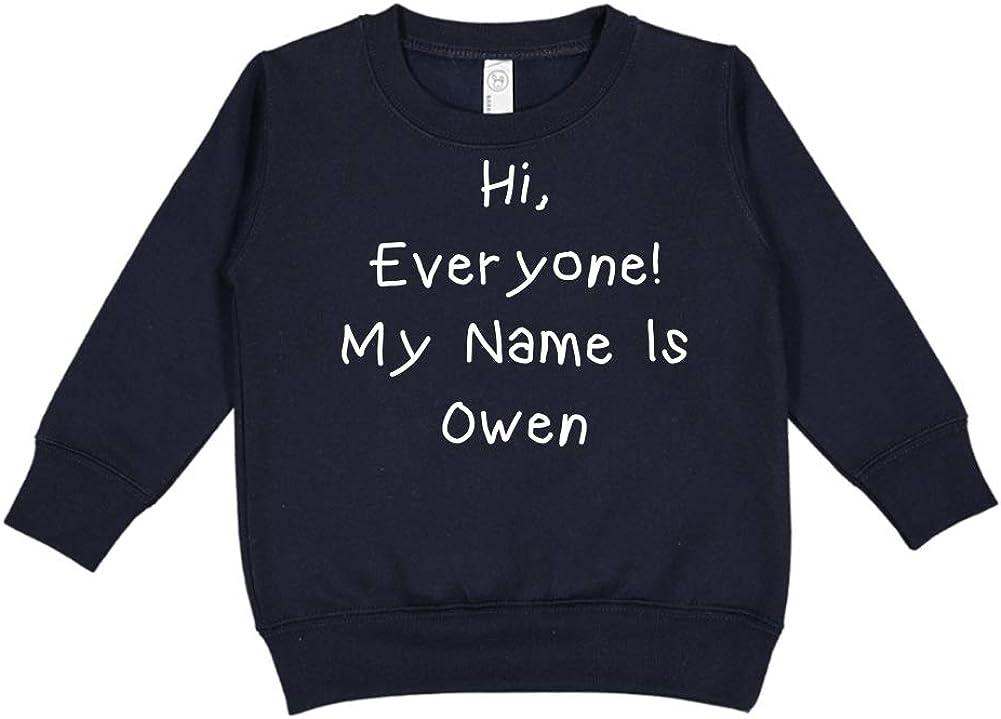 Mashed Clothing Hi Everyone Personalized Name Toddler//Kids Sweatshirt My Name is Owen