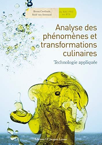 Analyse des phénomènes et transformations culinaires