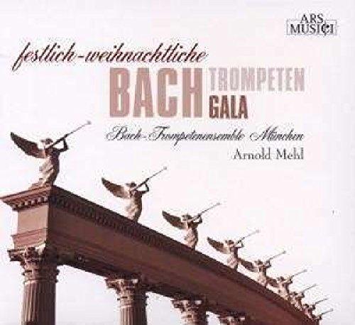 Festlich-Weihnachtliche Bach Trompeten Gala