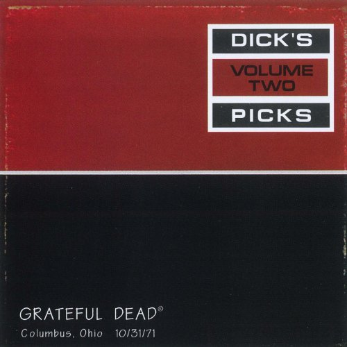 Dick s Picks Vol. 2: Ohio Theater, Columbus, OH 10 31 71 (Live)