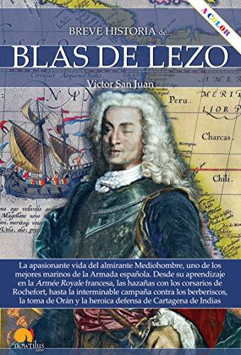 Breve Historia De Blas De Lezo (Ediciones Nowtilus)