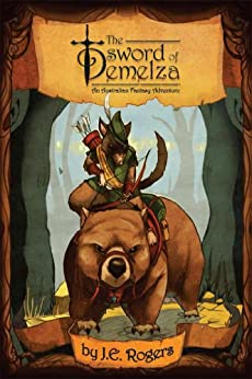 The Sword of Demelza by [J.E. Rogers]