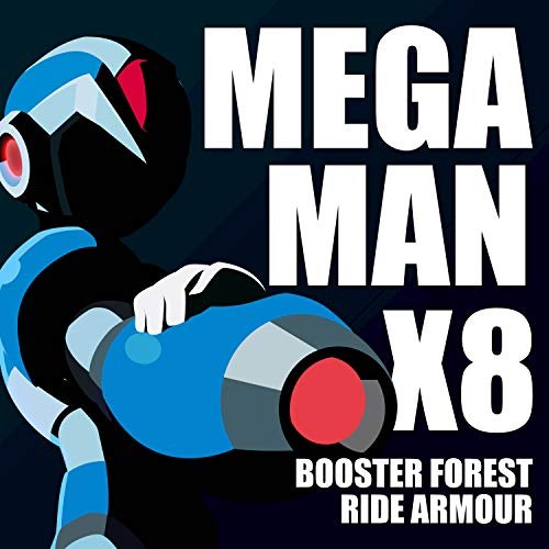 Booster Forest ~ Ride Armor Cyclops (From 'MegaMan X8')