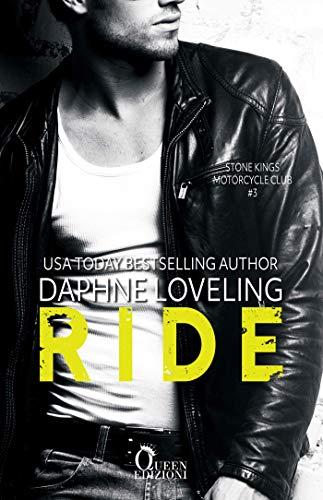 Ride (Stone Kings Motorcycle club Vol. 3)