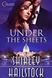 Under the Sheets (Capitol Chronicles Book 1)