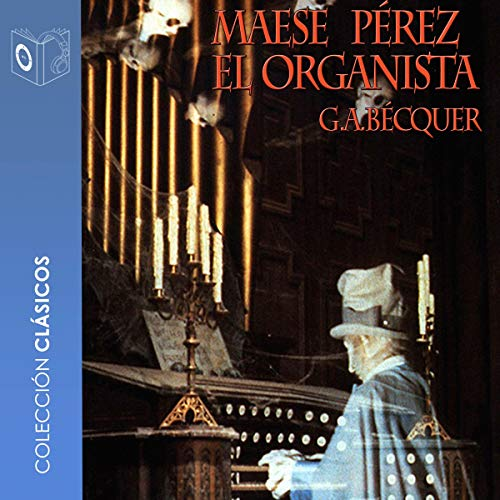 Maese Pérez el organista [Maese Pérez the Organist] cover art