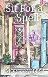 Sit for a Spell (The Kitchen Witch) (Volume 3)