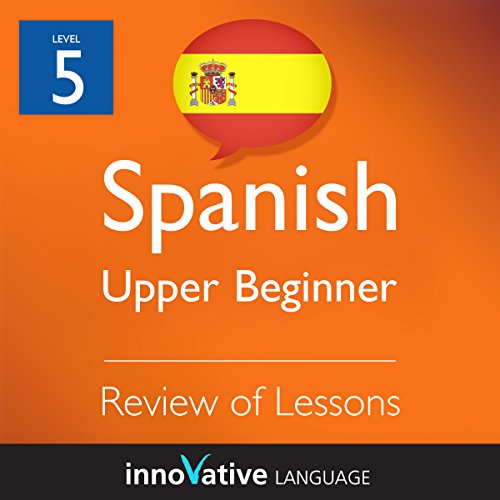 Couverture de Review of Upper Beginner Lessons (Spanish)