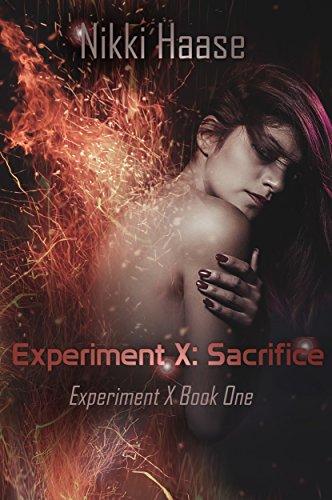 Experiment X: Sacrifice by [Nikki Haase]