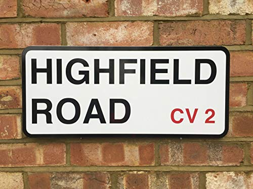 HNNT COVENTRY CITY HIGHFIELD ROAD STREET SIGN METAL STREET SIGN 8X12 INCHES