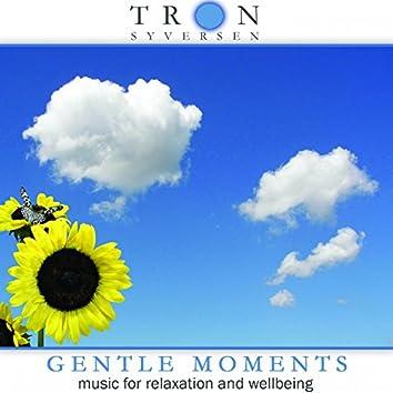 Gentle Moments