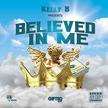 Believed in Me
