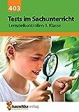 Tests im Sachunterricht - Lernzielkontrollen 3. Klasse (Lernzielkontrollen, Tests und Proben, Band 403) - Andrea Guckel