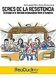 Series de la resistencia: Diversidad en la televisión estadounidense frente al trumpismo (Spanish Edition)
