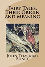 Fairy Tales, Their Origin and Meaning