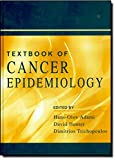 Textbook of Cancer Epidemiology (Monographs in Epidemiology and Biostatistics, V. 33)
