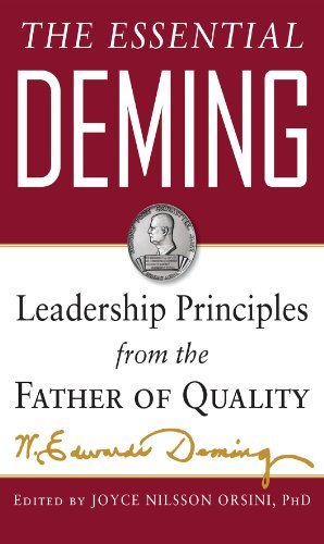 The Essential Deming: Leadership Principles from the Father of Quality (English Edition)