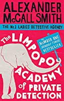 The Limpopo Academy of Private Detection (No. 1 Ladies Detective Agency)