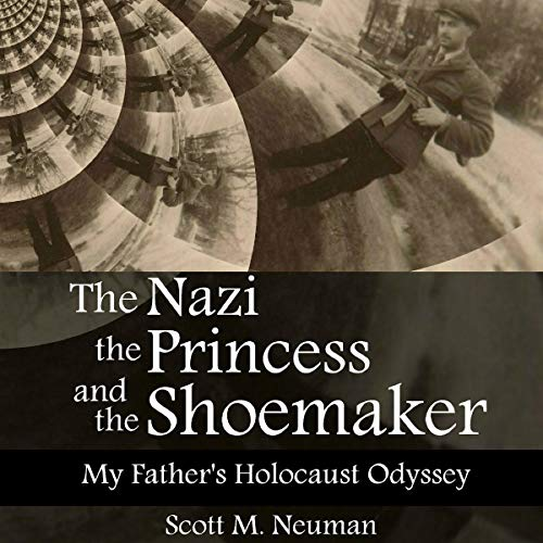 The Nazi, the Princess, and the Shoemaker audiobook cover art