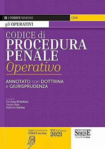 Codice di procedura penale operativo. Annotato con dottrina e giurisprudenza