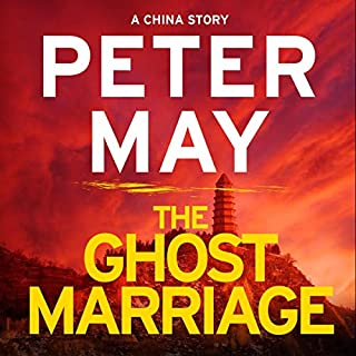 The Ghost Marriage     A China Novella              By:                                                                                                                                 Peter May                               Narrated by:                                                                                                                                 Peter Forbes                      Length: 1 hr and 28 mins     131 ratings     Overall 4.1