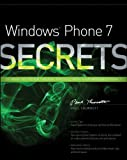 Windows Phone 7 Secrets: Do What You Never Thought Possible With Windows Phone 7