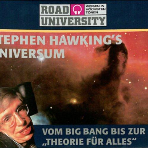 Stephen Hawking's Universum - Teil 1 und 2                   Autor:                                                                                                                                 Road University                               Sprecher:                                                                                                                                 Gert Heidenreich,                                                                                        Achim Höppner                      Spieldauer: 4 Std. und 32 Min.     175 Bewertungen     Gesamt 4,3