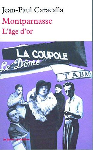 Montparnasse: L'âge d'or (La petite Vermillon t. 233)