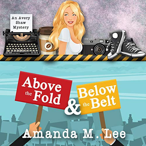 Above the Fold & Below the Belt audiobook cover art