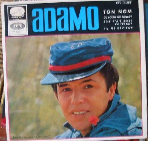 Antiguo Vinilo - Old Vinyl : ADAMO : Ton nom; Du soleil...