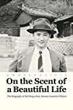On the Scent of a Beautiful Life (English Edition)