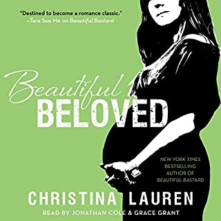 Beautiful Beloved                   By:                                                                                                                                 Christina Lauren                               Narrated by:                                                                                                                                 Jonathan Cole,                                                                                        Grace Grant                      Length: 2 hrs and 49 mins     946 ratings     Overall 4.4