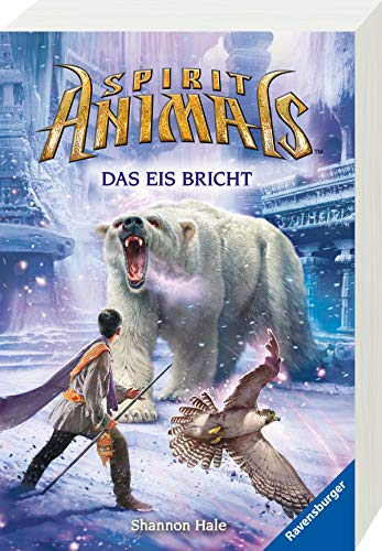 Spirit Animals, Band 4: Das Eis bricht