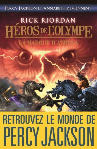 Héros de l'Olympe - tome 3 : La Marque d'Athéna (Wiz)