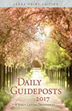 Daily Guideposts 2017 Large Print: A Spirit-Lifting Devotional