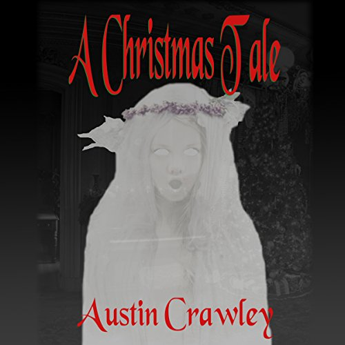 A Christmas Tale audiobook cover art