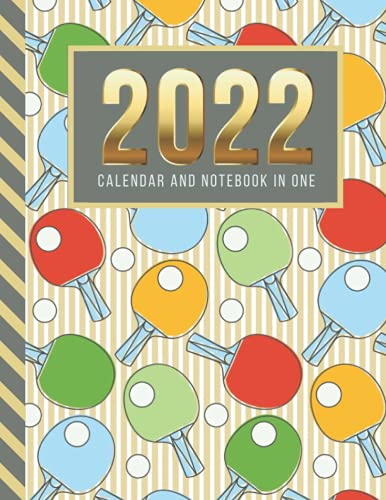 2022 Calendar and Notebook In One: 8.5x11 Monthly Planner with Note Paper Combo / Colorful Table Tennis Ping Pong - Art Pattern / Large Organizer With ... Ruled Lined Sheets / Life Organizing Gift