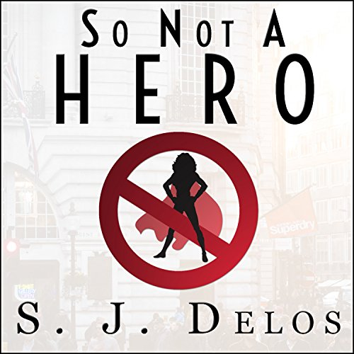So Not a Hero audiobook cover art