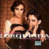 Songtexte von Ana Belén - Lorquiana: Poemas de Federico García Lorca